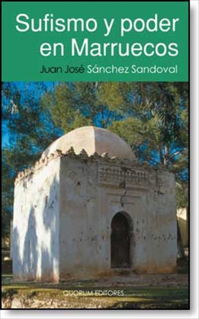 Sufismo y poder en Marruecos