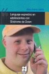 LENGUAJE EXPRESIVO EN ADOLESCENTES CON SÍNDROME DE DOWN. PROGRAMA DE INTERVENCIÓN EDUCATIVA