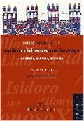 SABIOS CRISTIANOS MEDIEVALES: ISIDORO, ALFONSO X Y LLULL