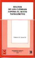 DELITOS DE LOS CLÉRIGOS CONTRA EL SEXTO MANDAMIENTO