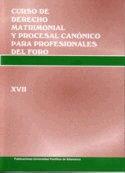 CURSO DE DERECHO MATRIMONIAL Y PROCESAL CANÓNICO PARA PROFESIONALES DEL FORO (XVII)