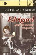 EDELGARD. DIARIO DE UN SUEÑO (1948-1953)