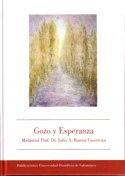 GOZO Y ESPERANZA. MEMORIAL PROF. DR. JULIO A. RAMOS GUERREIRA.