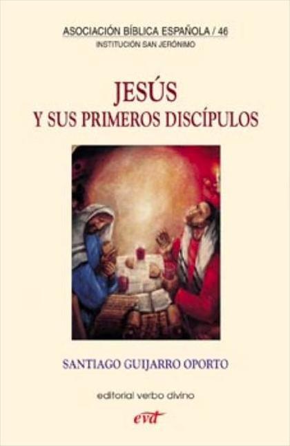JESÚS Y SUS PRIMEROS DISCÍPULOS