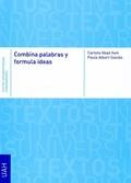 COMBINA PALABRAS Y FORMULA IDEAS
