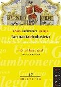 FARMACIA E INDUSTRIA: URIACH, CAMBRONERO Y GALLEGO