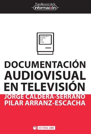 DOCUMENTACIÓN AUDIOVISUAL EN TELEVISIÓN