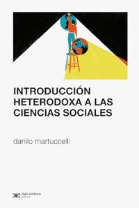 INTRODUCCION HETERODOXA A LAS CIENCIAS SOCIALES