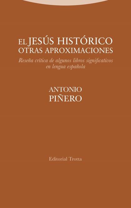 EL JESÚS HISTÓRICO. OTRAS APROXIMACIONES                                        RESEÑA CRÍTICA