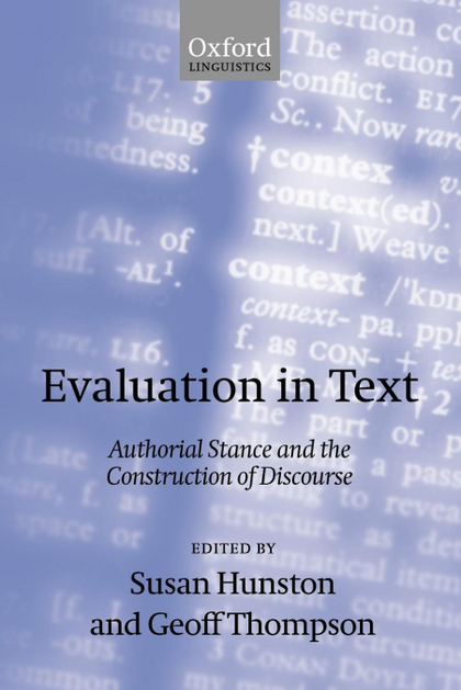 EVALUATION IN TEXT´ AUTHORIAL STANCE AND THE CONSTRUCTION OF DISCOURSE ´