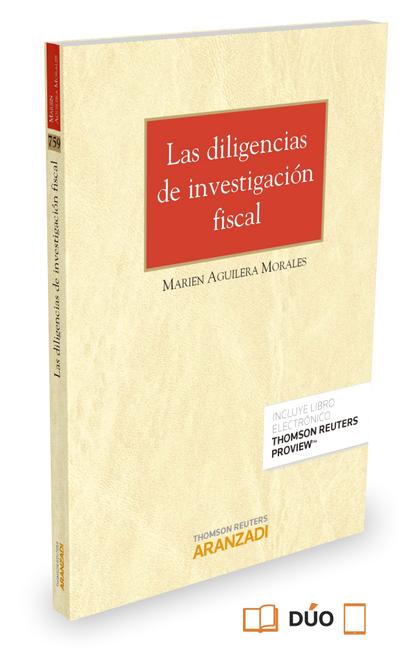 LAS DILIGENCIAS DE INVESTIGACIÓN FISCAL (PAPEL + E-BOOK).