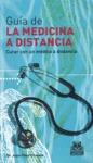 GUÍA DE MEDICINA A DISTANCIA: CURAR CON UN MÉDICO A DISTANCIA