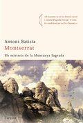 MONTSERRAT : ELS MISTERIS DE LA MUNTANYA SAGRADA