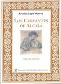 LOS CERVANTES DE ALCALÁ - TERCERA EDICIÓN