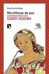 MICRÓFONOS DE PAZ : CONVERSACIONES CON CADDY ADZUBA