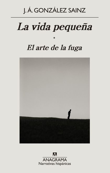 LA VIDA PEQUEÑA                                                                 EL ARTE DE LA F