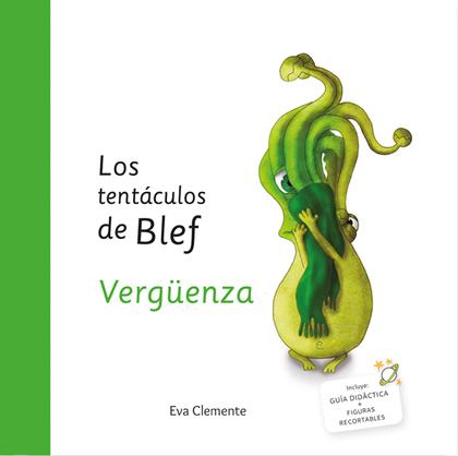 LOS TENTÁCULOS DE BLEF - VERGÜENZA.