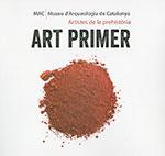 ART PRIMER. ARTISTES DE LA PREHISTÒRIA.