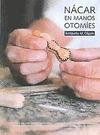 Nácar en manos otomíes