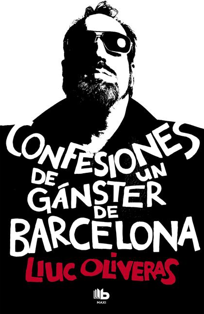 CONFESIONES DE UN GÁNGSTER DE BARCELONA