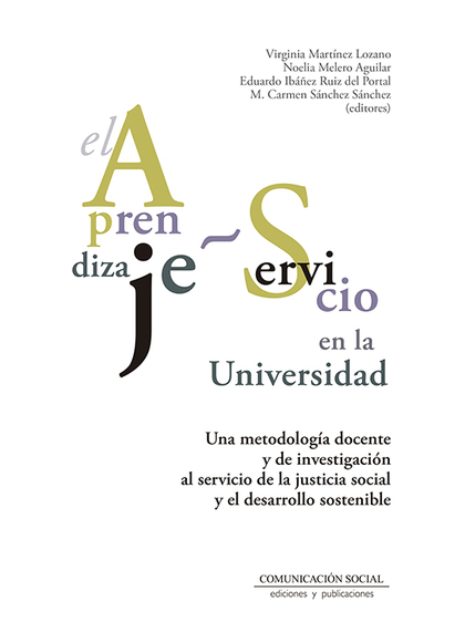 EL APRENDIZAJE-SERVICIO EN LA UNIVERSIDAD                                       UNA METODOLOGÍA