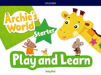 ARCHIE S WORLD PLAY AND LEARN STARTER COURSEBOOK PACK