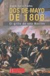 DOS DE MAYO DE 1808 : EL GRITO DE UNA NACIÓN