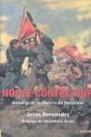 NORTE CONTRA SUR : HISTORIA DE LA GUERRA DE SECESIÓN