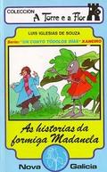 HISTORIAS DA FORMIGA MADALENA, AS