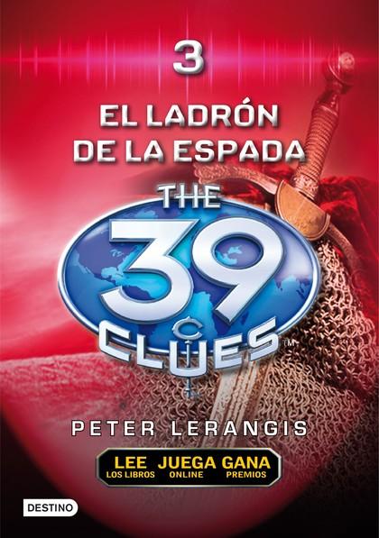 THE 39 CLUES. EL LADRÓN DE ESPADAS