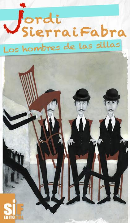 LOS HOMBRES DE LAS SILLAS.