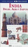 INDIA, DELHI, AGRA Y JAIPUR GUIAS VISUALES PEUGEOT