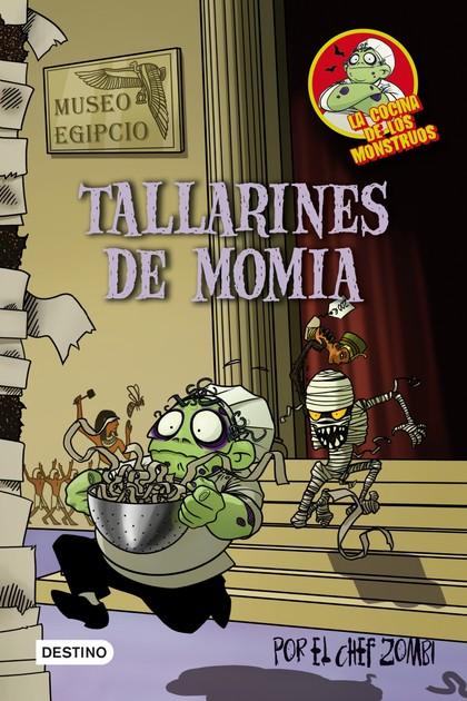 LA COCINA DE LOS MONSTRUOS. TALLARINES DE MOMIA
