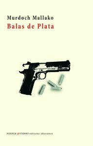 BALAS DE PLATA.