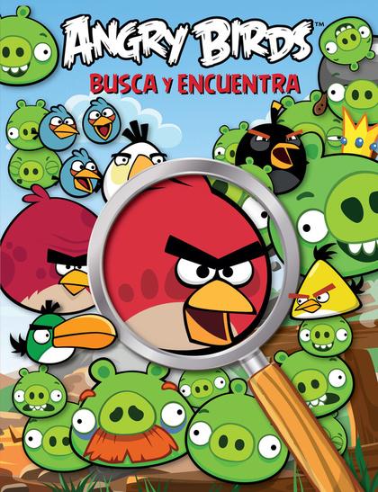 ANGRY BIRDS. BUSCA Y ENCUENTRA.