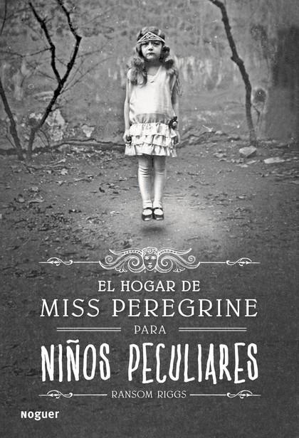 EL HOGAR DE MISS PEREGRINE PARA NIÑOS PECULIARES