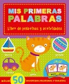 ACTIVIDADES PARA APRENDER. MIS PRIMERAS PALABRAS