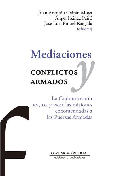 MEDIACIONES Y CONFLICTOS ARMADOS