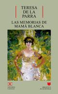 MEMORIAS DE MAMA BLANCA BE