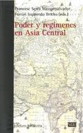 PODER Y REGIMENES EN ASIA CENTRAL.