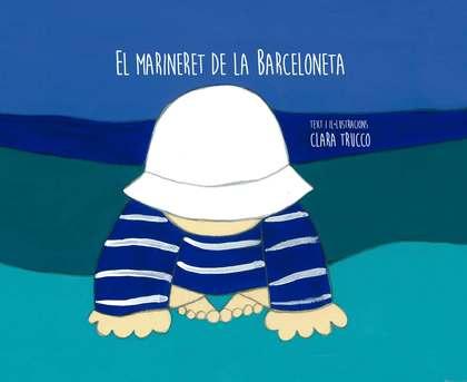 EL MARINERET DE LA BARCELONETA.