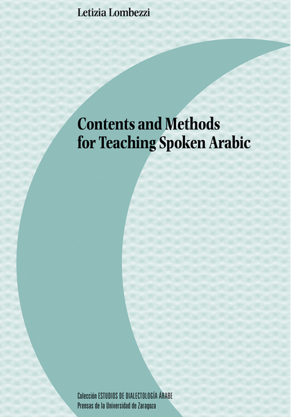 CONTENTS AND METHODS  FOR TEACHING SPOKEN ARABIC.