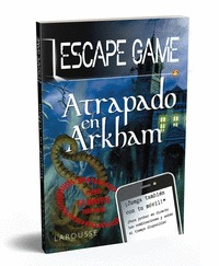 ESCAPE GAME - ATRAPADO EN ARKHAM.