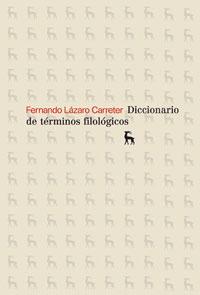 DICCIONARIO DE TERMINOS FILOLOGICOS.