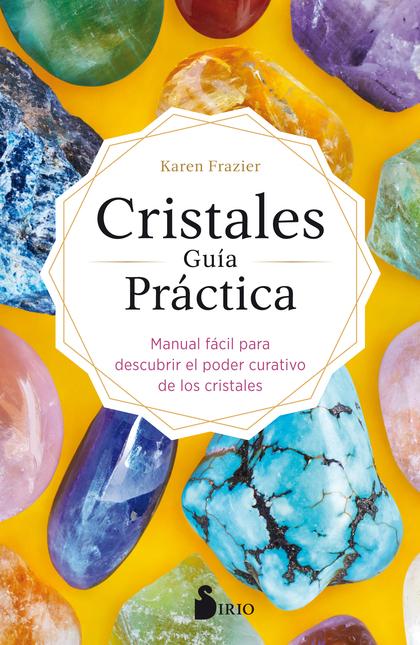 CRISTALES GUÍA PRÁCTICA                                                         MANUAL FÁCIL PA