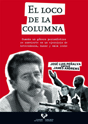 EL LOCO DE LA COLUMNA : JOSÉ LUIS PEÑALVA VERSUS JAMES ANDREWS