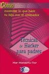 TÉCNICAS DE HACKER PARA PADRES