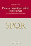 FRASES Y EXPRESIONES LATINAS DE USO ACTUAL: CON UN ANEXO SOBRE LAS INSTITUCIONES JURÍDICAS ROMA