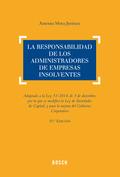 LA RESPONSABILIDAD DE LOS ADMINISTRADORES DE EMPRESAS INSOLVENTES (10.ª EDICIÓN). ADAPTADO A LA