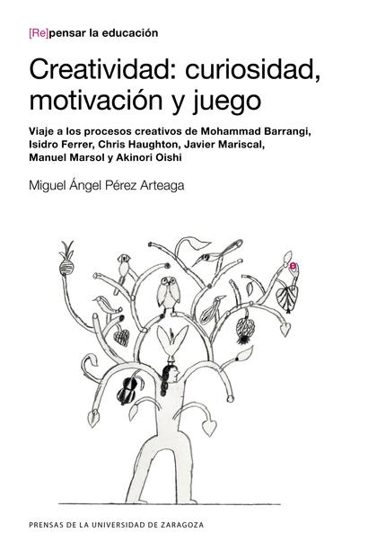 CREATIVIDAD: CURIOSIDAD, MOTIVACIÓN Y JUEGO                                     VIAJE A LOS PRO
